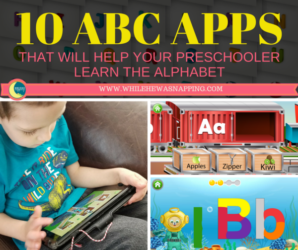 ABC Apps That Will Help Your Preschooler Learn The Alphabet