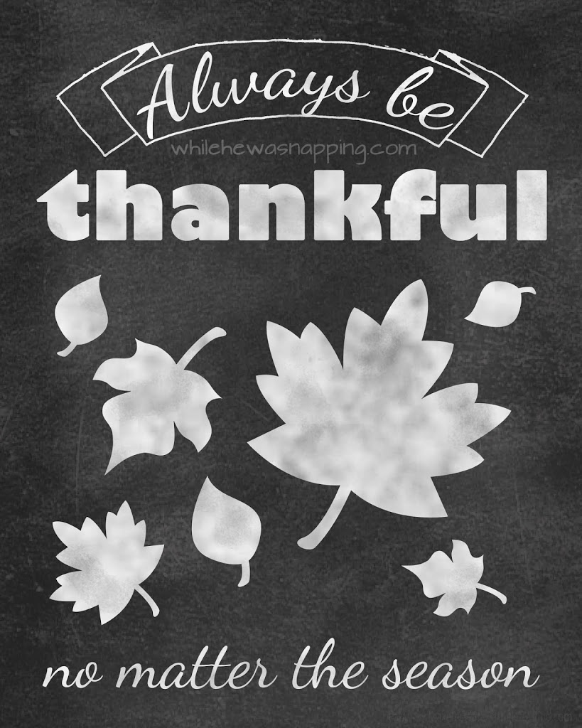 This free chalkboard printable is a great reminder that there's always something to be thankful for. #bethankful #thanksgiving #printable #freeprintable