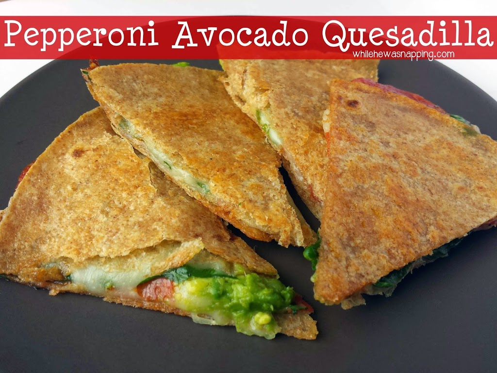 Spinach Avocado Quesadilla | While He Was Napping