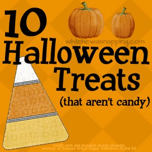 10 Halloween Treats that AREN'T Candy