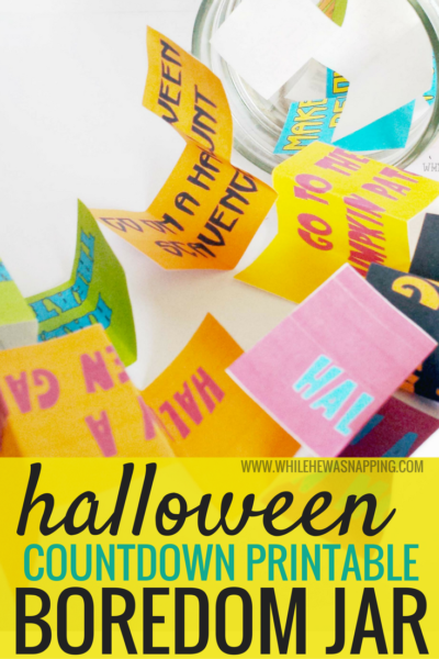 Halloween Countdown Printable Boredom Jar