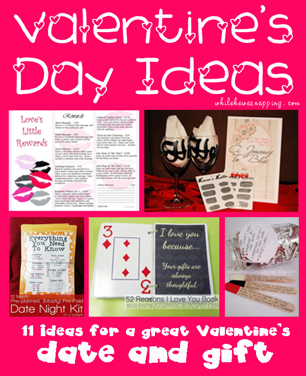 11 valentines day ideas: dates and gifts | while he was napping, Ideas