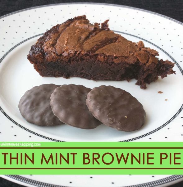 Girl Scout Thin Mint Brownie Pie