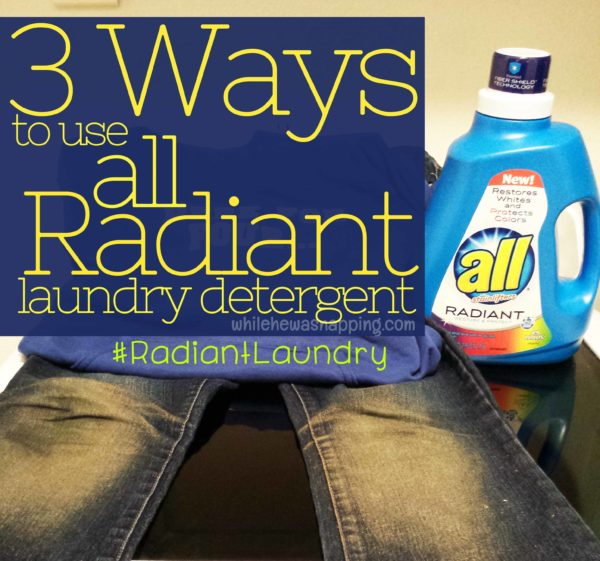 3 Ways to use all Radiant laundry detergent
