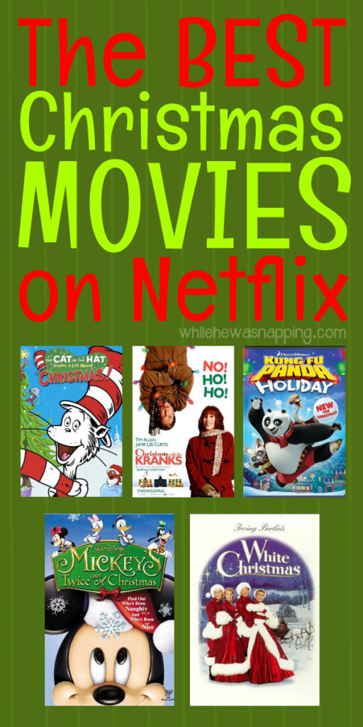 Best Christmas Movies On Netflix While He Was Napping