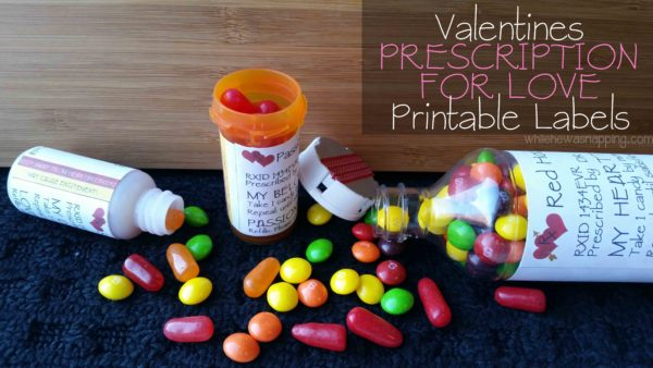 Valentine's Day Prescription for Love Printable Labels with Candy