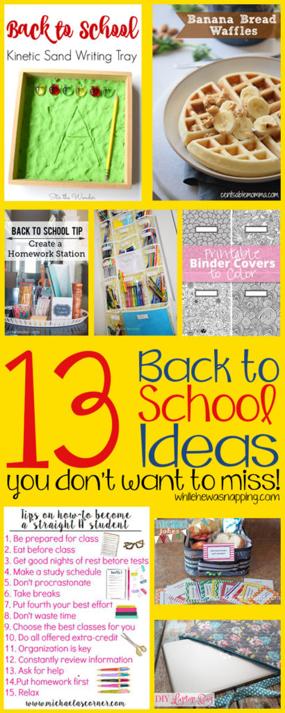 13 of the Best Back to School Ideas you don't want to miss