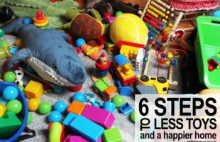 6 Steps to Fewer Toys and a Happier Home
