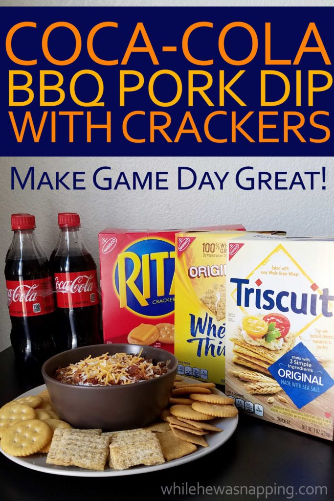 Coca-Cola BBQ Pork Dip served with TRISCUIT RITZ and Wheat Thins on While He Was Napping