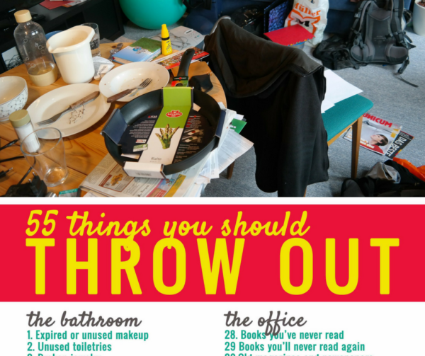 Get clutter free when you throw out these 55 things today!
