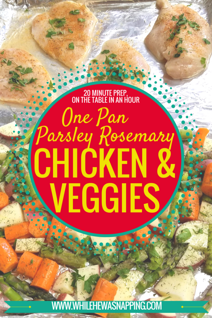 One Pan Parsley Rosemary Chicken & Veggies. The perfect weeknight dinner with only 20 minutes of prep time, minimal dishes and it'll be on the table in under 1 hour!
