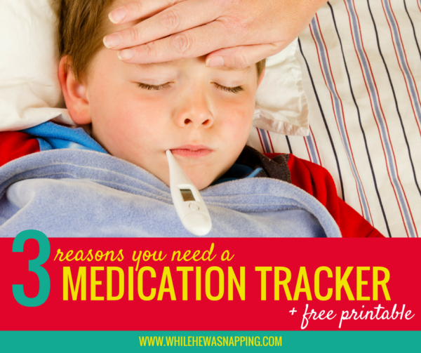 Reasons you need a medication tracker and free printable