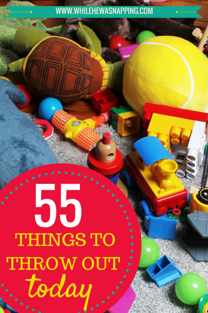 Throw out these 55 things and conquer your clutter