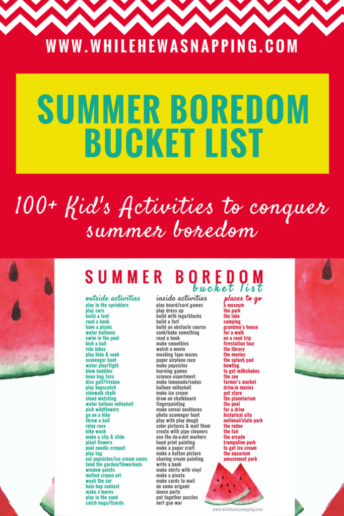 100+ Kid's Activities that will conquer boredom this summer. How many activities can you cross off the Summer Boredom Bucket List?