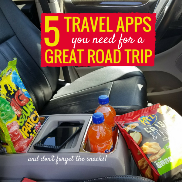 5 travel apps you need for a great road trip... and don't forget the snacks!