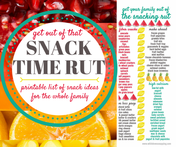 Get out of that snack time rut with this printable list of snack ideas for the whole family