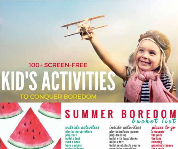Summer Boredom Bucket List with over 100 kid's activities ideas to help you and your kids conquer boredom