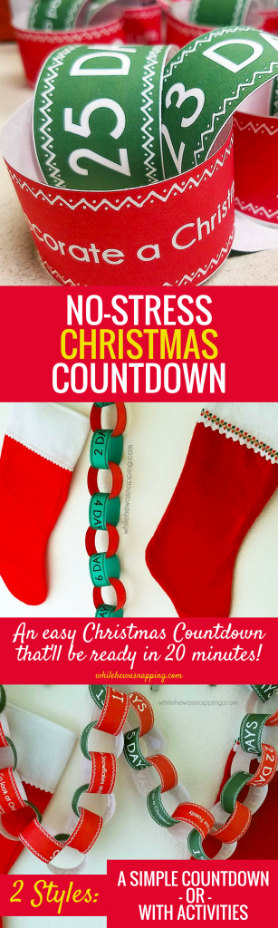 No-Stress Christmas Countdown Chain that'll only take 20 minutes to put together! And if you miss a day, it's okay!