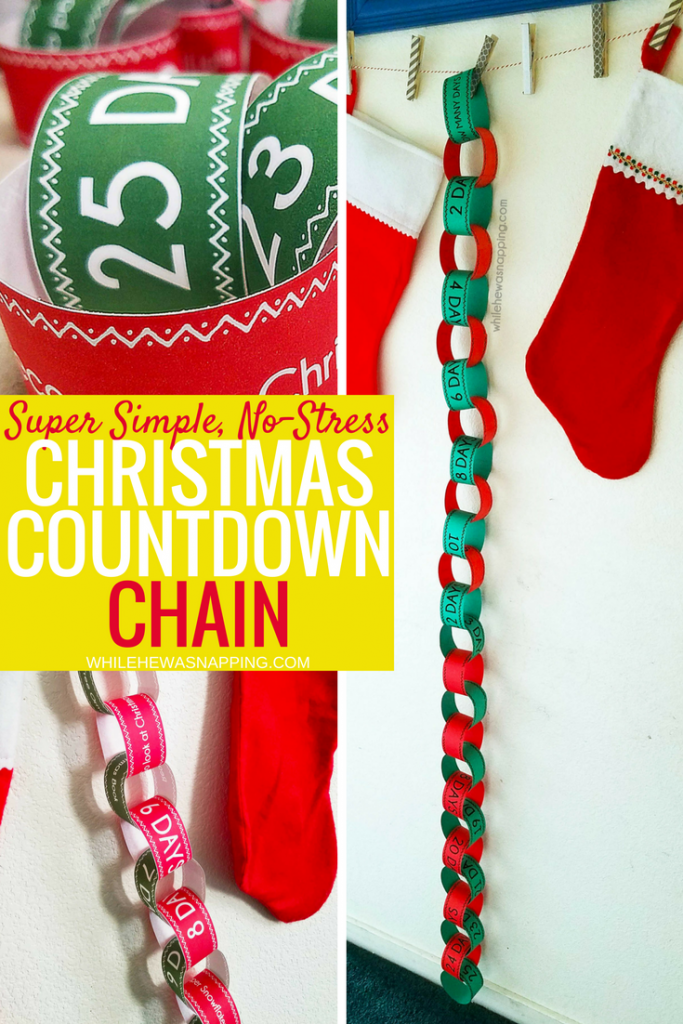 Super Simple, No-Stress Christmas Countdown Chain that'll only take 20 minutes to put together! 2 styles available and if you miss a day, it's okay!